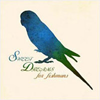 SWEET DREAMS For Fishmans / V.A