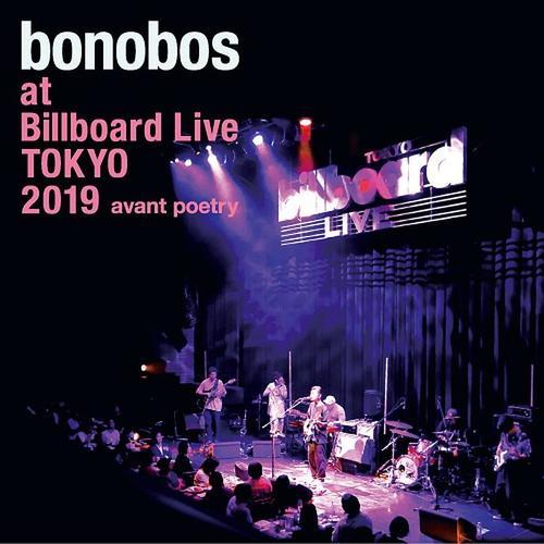 bonobos at Billboard Live TOKYO 2019 avant poetry<ライブ会場限定>