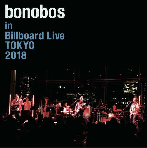 bonobos at Billboard Live TOKYO 2018<ライブ会場限定>
